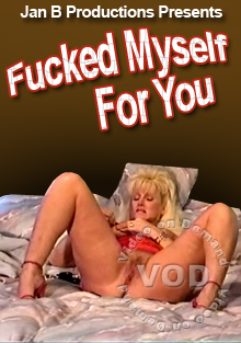 Fucked Myself For You Box Cover