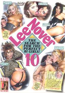 Lee Nover 10: The Search For The Perfect Bi Girls!