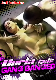 Carla Gets Gang Banged Box Cover