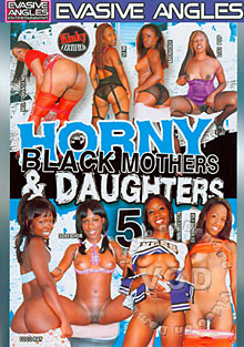 Horny Black Mothers & Daughters 5 Box Cover