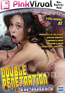Double Penetration Tryouts Volume 6