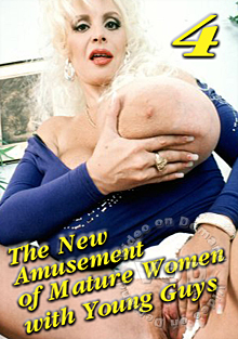 The New Amusement Of Mature Women With Young Guys 4 Box Cover