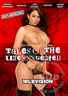Tales Of The Unexxxpected