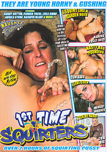1st Time Squirters