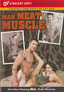 Straight Guy For Gay Eyes & For Women Too! - Man Meat Muscle Box Cover