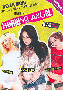 Never Mind The DVD Next To This One... Here's Burning Angel