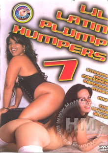 Lil Latin Plump Humpers 7 Box Cover