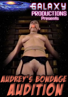 Audrey's Bondage Audition