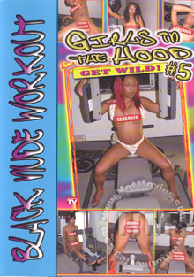 Girls In The Hood Get Wild! #5 - Black Nude Workout Box Cover