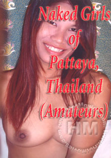 Naked Girls Of Pattaya, Thailand (Amateurs) Box Cover