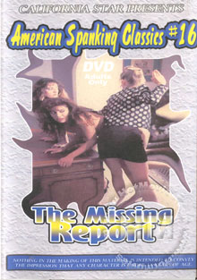 American Spanking Classics #16 - The Missing Report Box Cover