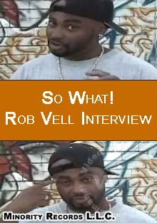 So What! Vell Rob Interview