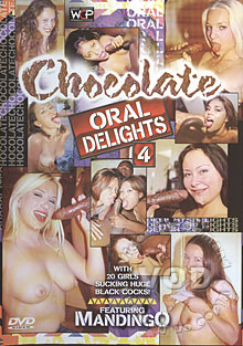 Chocolate Oral Delights 4