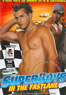 SuperBoys In The Fastlane