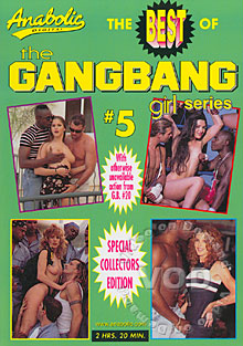 The Best Of The Gangbang Girl Series #5