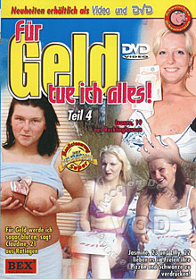 Fur Geld tue ich alles Teil 4 (Anything For Money 4) Box Cover