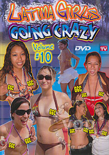 Latina Girls Going Crazy Volume #10 Box Cover