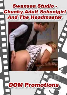 Swansea Studio - Chunky Adult Schoolgirl And The Headmaster Box Cover
