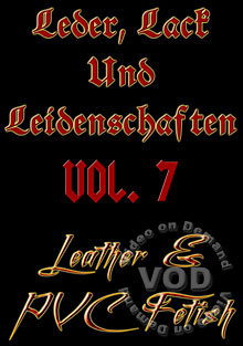 Leder, Lack Und Leidenshaften Vol. 7 (Leather & PVC Fetish) Box Cover