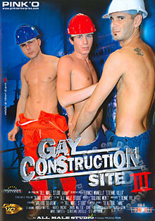 Gay Construction Site III