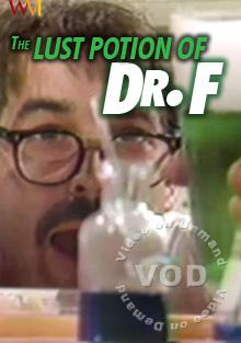 The Lust Potion of Dr. F