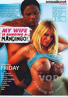 My Wife Is Banging A Mandingo!