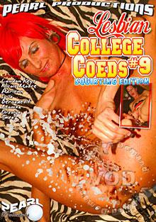 Lesbian College Coeds #9 - Squirting Edition