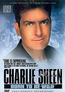 Charlie Sheen: Born to be Wild (827191000455)