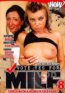 Vote Yes For MILF 8