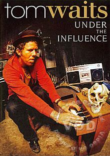 Tom Waits - Under the Influence (823564520292)