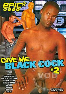 Give me that black dick