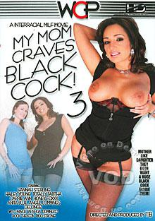 My Mom Craves Black Cock! 3 Box Cover