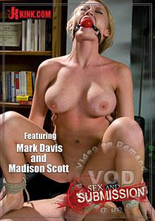 Sex And Submission - Featuring Mark Davis And Madison Scott Box Cover