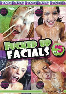 Fucked Up Facials 5