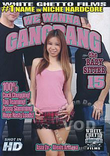 We Wanna Gangbang The Babysitter 15