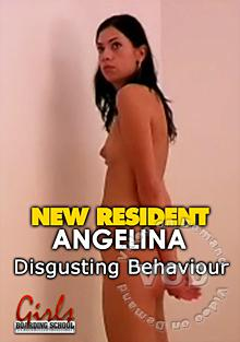 New Resident Angelina - Disgusting Behaviour