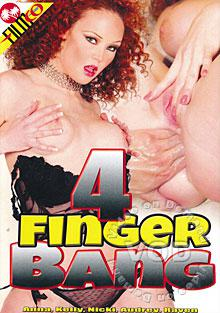 4 Finger Bang