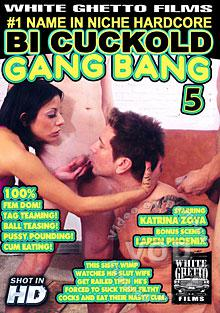 Bi Cuckold Gang Bang 5