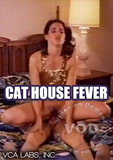 Cat House Fever