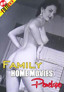 Family Home Movies - Penelope