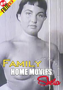 Family Home Movies - Sheila