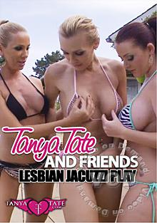 Tanya Tate And Friends - Lesbian Jacuzzi Play Box Cover