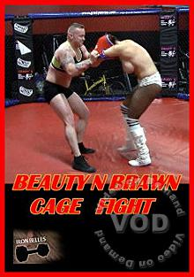 Beauty N Brawn Cage Fight
