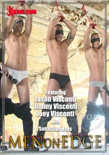 Men On Edge - World Premier Of The Visconti Triplets Edged In Bondage Box Cover