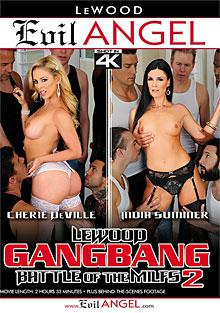 LeWood Gangbang - Battle Of The MILFs 2