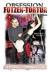 Video: Obsession: Fotzen - Tortur Vol. 7