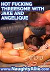 Video: Hot Fucking Threesome With Jake And Angelique
