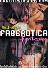 Video: MissBratDom's Faberotica Fantasies