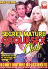 Video: Secret Mature Group Sex Club