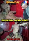 Video: Bisexual Gang Bang